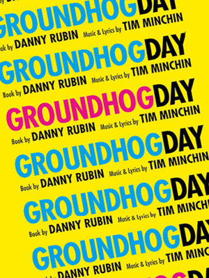 Groundhog Day at August Wilson Theater on Broadway